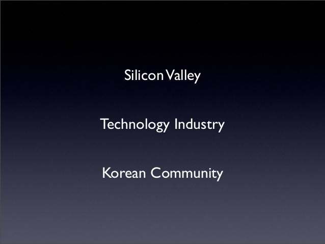 SiliconValley Technology Industry Korean Community