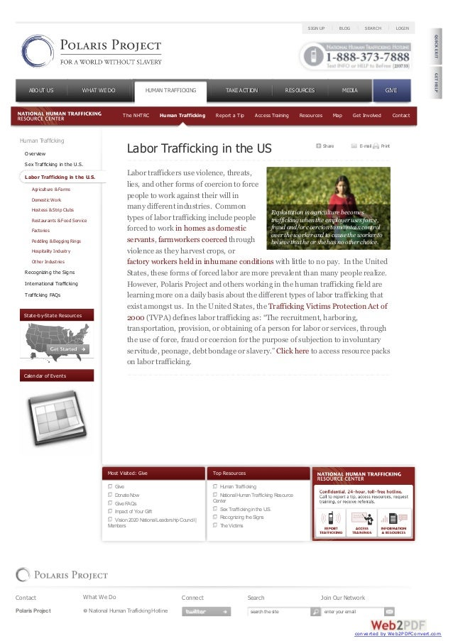 Human TraffickingOverviewSex Trafficking in the U.S.Labor Trafficking in the U.S.Agriculture & FarmsDomestic WorkHostess &...