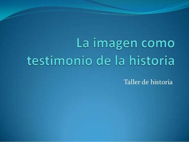 Taller de historia