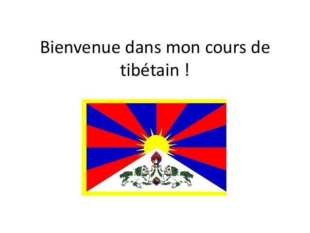 Bienvenue dans mon cours de tibétain !