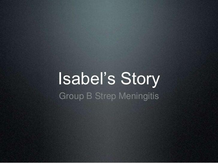 Isabel's Story<br />Group B Strep Meningitis<br />