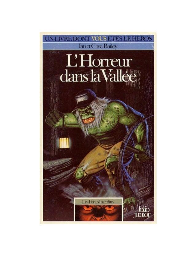 Clive et Ian Bailey L'Horreur dans la Vallée Les Portes Interdites/l Scan, OCR et mise en page : Alambix Illustrations de ...