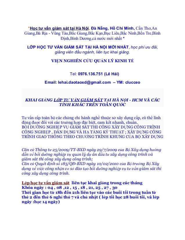 *Học tư vấn giám sát tại Hà Nội, Đà Nẵng, Hồ Chí Minh, Cần Thơ,An Giang,Bà Rịa - Vũng Tàu,Bắc Giang,Bắc Kạn,Bạc Liêu,Bắc N...