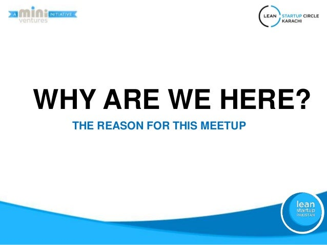 1st Lean Startup Circle Karachi Meetup - Lean Startup Methodology overview Slide 2