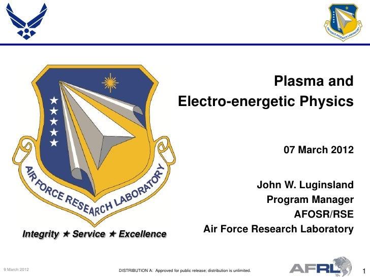 Plasma and                                                            Electro-energetic Physics                           ...