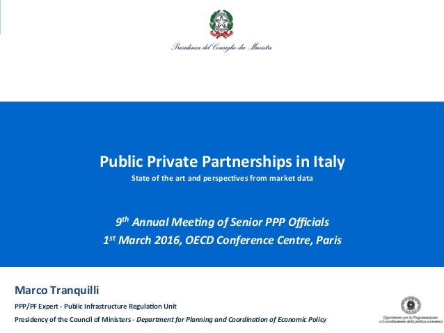 1 Public  Private  Partnerships  in  Italy   State  of  the  art  and  perspec7ves  from  market ...