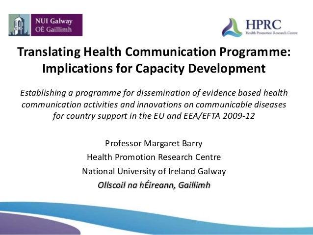 Translating Health Communication Programme:Implications for Capacity DevelopmentEstablishing a programme for dissemination...