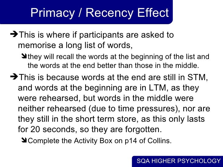 an examination of the effects on primacy and recency in short term memory Primacy and recency in short term memory results are interpreted as showing that recency effects can reflect the the recency effect is found when the results of a.