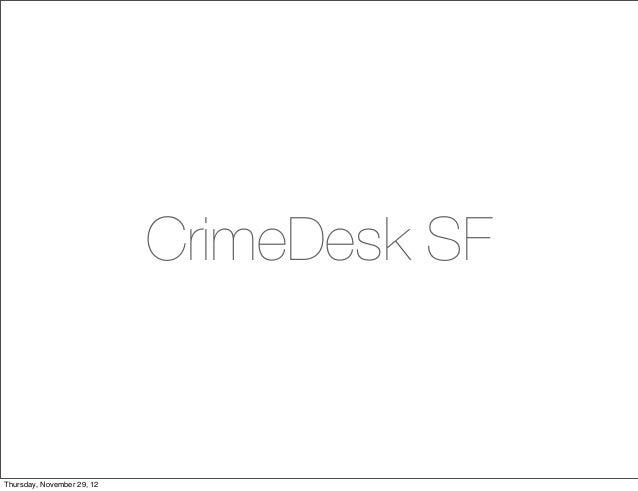 CrimeDesk SFThursday, November 29, 12