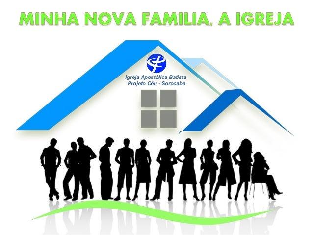 Igreja Apostólica Batista Projeto Céu - Sorocaba