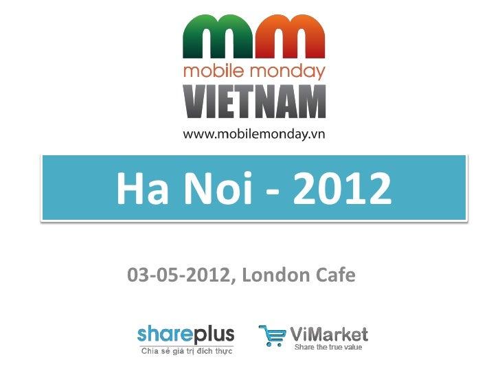 Ha Noi - 201203-05-2012, London Cafe