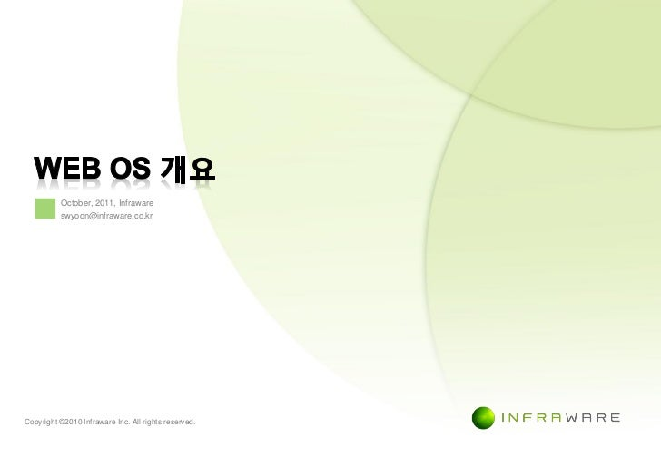October, 2011, Infraware          swyoon@infraware.co.krCopyright © 2010 Infraware Inc. All rights reserved.              ...