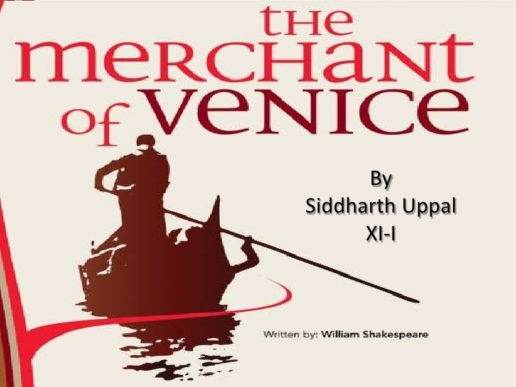 "essay about the merchant of venice Prejudice is a dominant theme in the merchant of venice  ""brothers and others,"" the dyer's hands and other essays new york: random house."