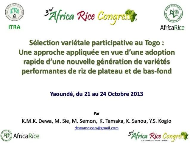 ITRA  Sélection variétale participative au Togo : Une approche appliquée en vue d'une adoption rapide d'une nouvelle génér...