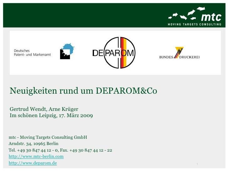 Anlässlich der 31. PatInfo in Ilmenau Version 5.7.0  des  DEPAROM Recherche Clients   ab heute verfügbar. Ilmenau, den 18....