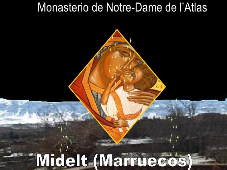 Monasterio de Notre-Dame de l'Atlas Midelt (Marruecos)