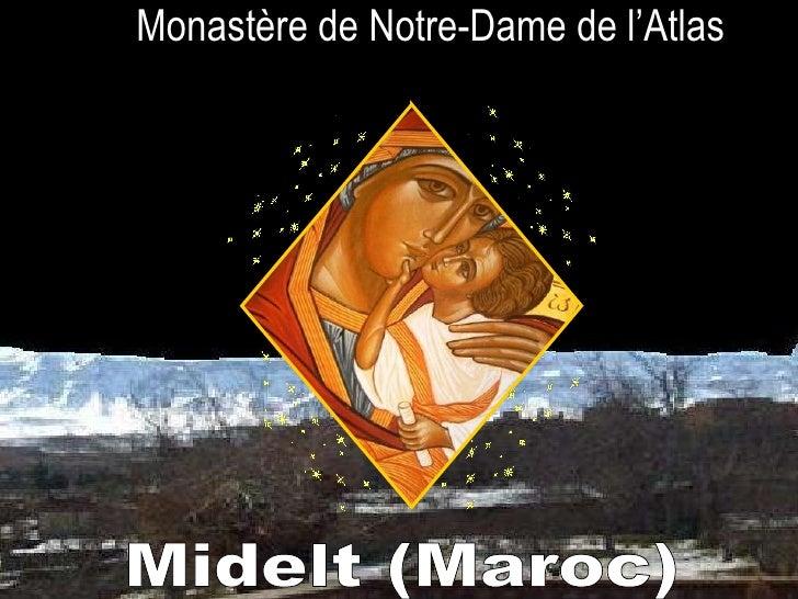 Monastère de Notre-Dame de l'Atlas Midelt (Maroc)