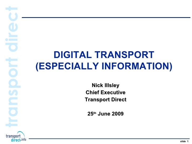 transport direct                        DIGITAL TRANSPORT                    (ESPECIALLY INFORMATION)                     ...