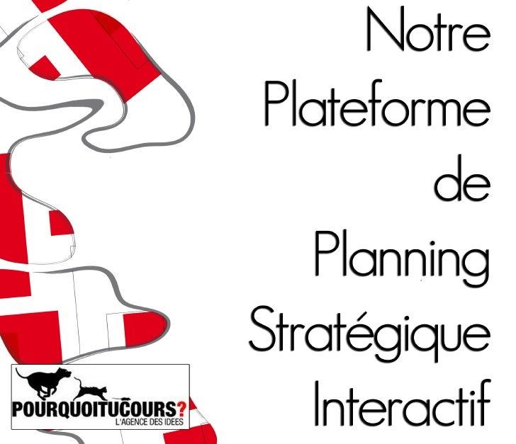 1  notre plateforme de planning strat u00e9gique interactif