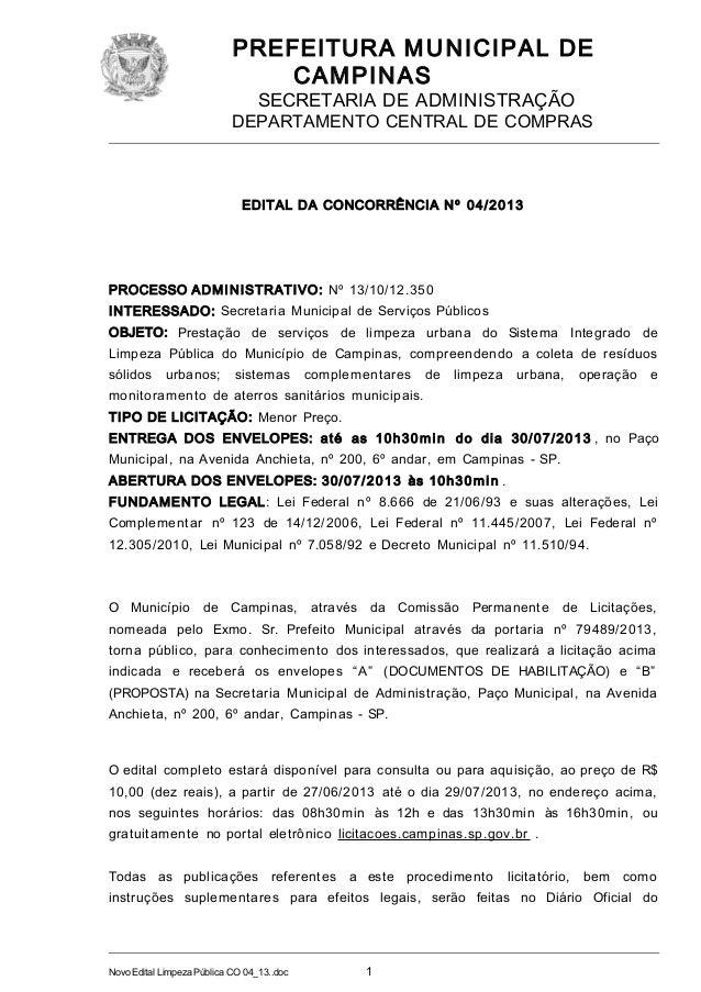 PREFEITURA MUNICIPAL DE CAMPINAS SECRETARIA DE ADMINISTRAÇÃO DEPARTAMENTO CENTRAL DE COMPRAS EDITAL DA CONCORRÊNCIA Nº 04/...