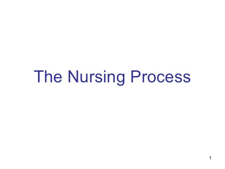 The Nursing Process                      1