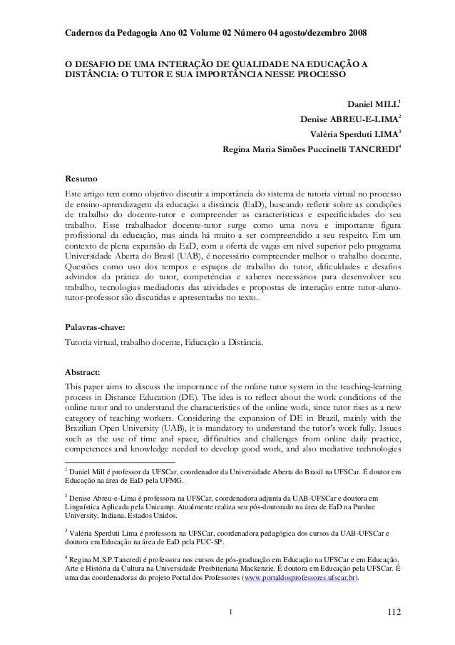 Cadernos da Pedagogia Ano 02 Volume 02 Número 04 agosto/dezembro 2008  O DESAFIO DE UMA INTERAÇÃO DE QUALIDADE NA EDUCAÇÃO...