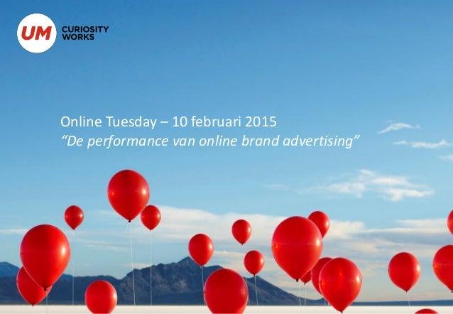 """Online Tuesday – 10 februari 2015 """"De performance van online brand advertising"""""""