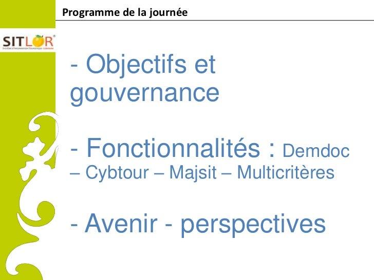 Programme de la journéeComitéRégionaldu Tourismede Lorraine               - Objectifs et               gouvernance        ...