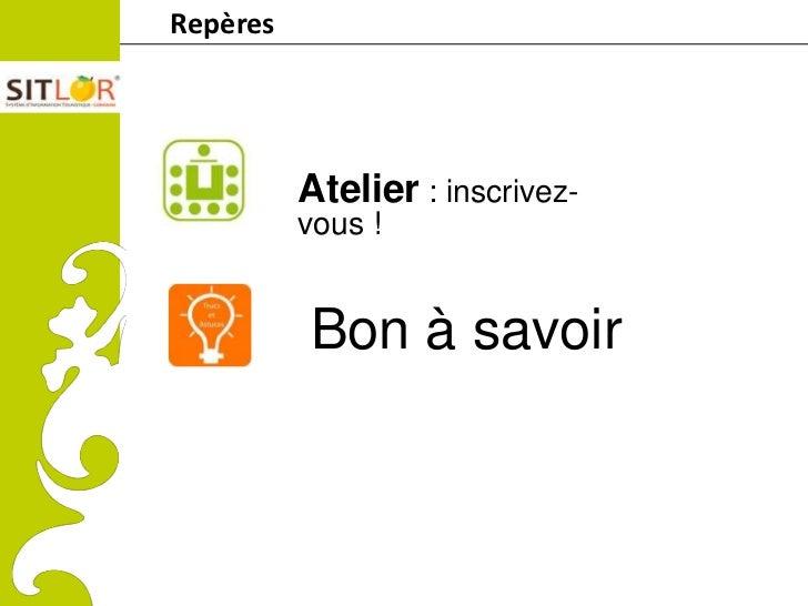 RepèresComitéRégionaldu Tourismede Lorraine                        Atelier : inscrivez-                        vous !     ...