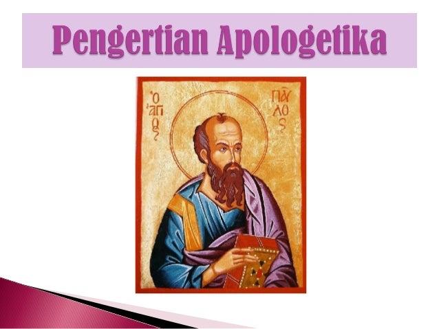 ApologetikKristenadalah ilmu sistematisyang mempertahankandan menjelaskan imandan kepercayaanKristen.
