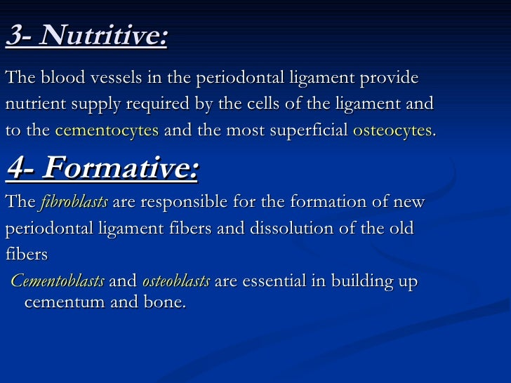 The Age Changes of periodontal                ligament*The periodontal ligament through aging shows  Vasuclarity  Cellular...