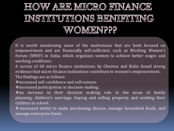 women empowerment through microfinance services Microfinance: a tool for poverty eradication and women empowerment prof deepa choudhari women empowerment, micro finance, poverty component of security through insurance services.
