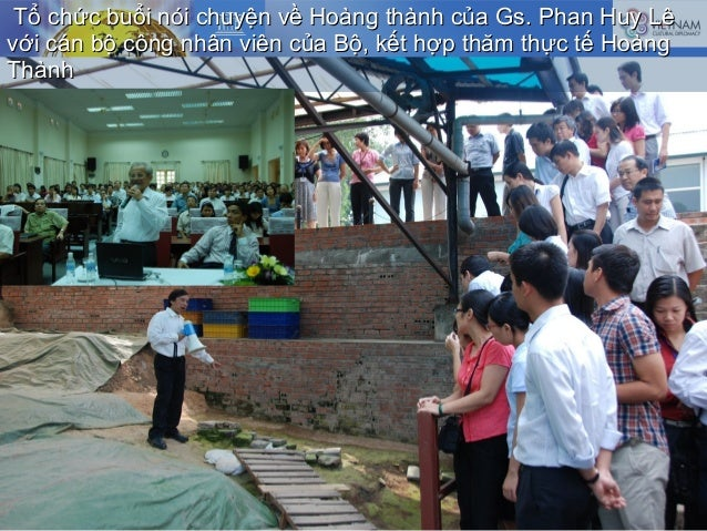 Tổ chức buổi nói chuyện về Hoàng thành của Gs. Phan Huy LêTổ chức buổi nói chuyện về Hoàng thành của Gs. Phan Huy Lê với c...