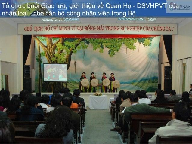 Tổ chức buổi Giao lưu, giới thiệu về Quan Họ - DSVHPVT của nhân loại - cho cán bộ công nhân viên trong Bộ