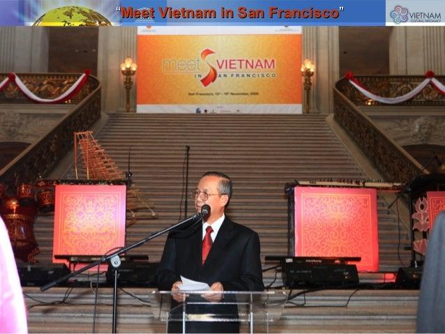 """""""""""Meet Vietnam in San FranciscoMeet Vietnam in San Francisco"""""""""""