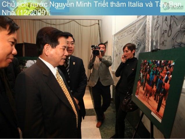 Chủ tịch nước Nguyễn Minh Triết thăm Italia và Tây Ban Nha (12/2009).