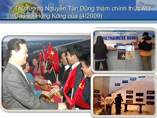 Thủ tướng Nguyễn Tấn DũngThủ tướng Nguyễn Tấn Dũng thăm chính thức Mathăm chính thức Ma Cao và Hồng Kông củaCao và Hồng Kô...