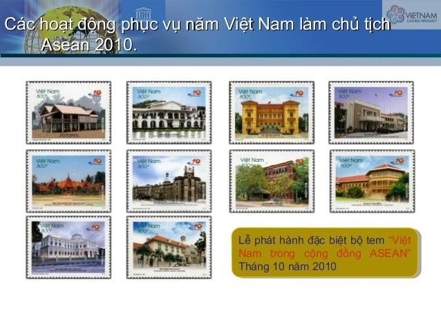 Các hoạt động phục vụ năm Việt Nam làm chủ tịchCác hoạt động phục vụ năm Việt Nam làm chủ tịch Asean 2010.Asean 2010. Lễ p...