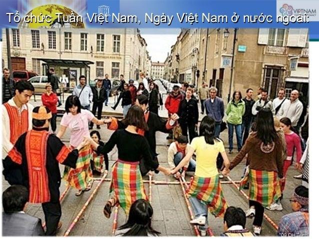 Tổ chức Tuần Việt Nam, Ngày Việt Nam ở nước ngoài:Tổ chức Tuần Việt Nam, Ngày Việt Nam ở nước ngoài: