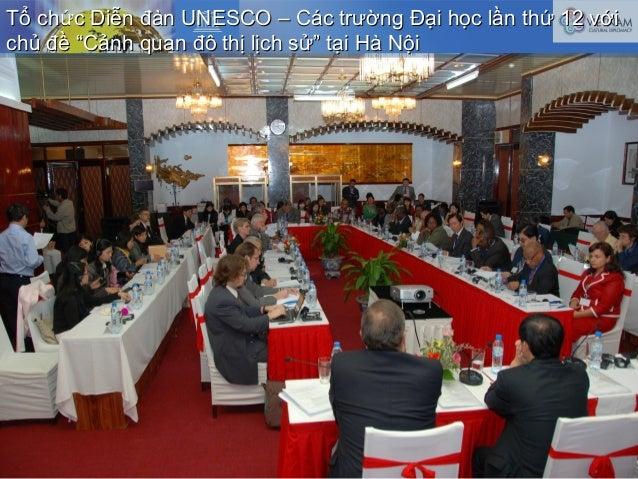 Tổ chức Diễn đàn UNESCO – Các trường Đại học lần thứ 12 vớiTổ chức Diễn đàn UNESCO – Các trường Đại học lần thứ 12 với chủ...