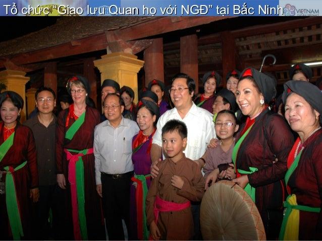 """Tổ chức """"Giao lưu Quan họ với NGĐ"""" tại Bắc NinhTổ chức """"Giao lưu Quan họ với NGĐ"""" tại Bắc Ninh"""