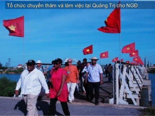 Tổ chức chuyến thăm và làm việc tại Quảng Trị cho NGĐTổ chức chuyến thăm và làm việc tại Quảng Trị cho NGĐ