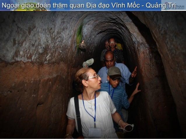 Ngoại giao đoàn thăm quan Địa đạo Vĩnh Mốc - Quảng TrịNgoại giao đoàn thăm quan Địa đạo Vĩnh Mốc - Quảng Trị