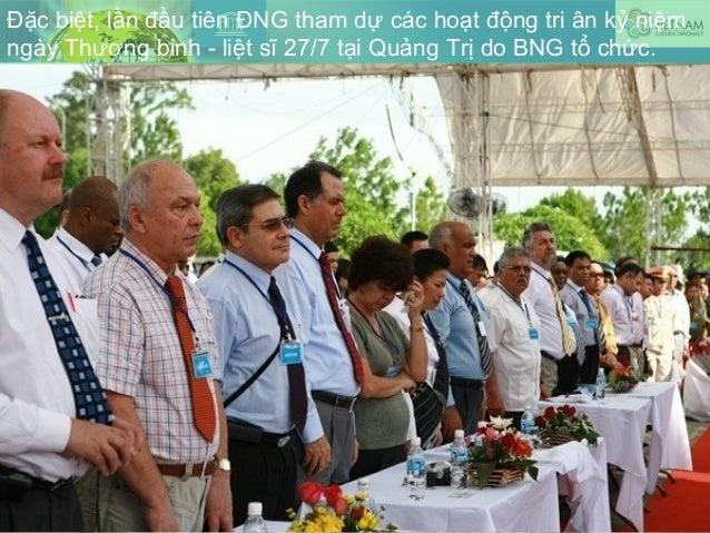 Đặc biệt, lần đầu tiên ĐNG tham dự các hoạt động tri ân kỷ niệm ngày Thương binh - liệt sĩ 27/7 tại Quảng Trị do BNG tổ ch...