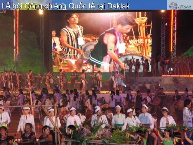 Lễ hội Cồng chiêng Quốc tế tại DaklakLễ hội Cồng chiêng Quốc tế tại Daklak