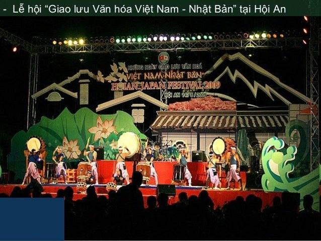 """- Lễ hội """"Giao lưu Văn hóa Việt Nam - Nhật Bản"""" tại Hội An"""