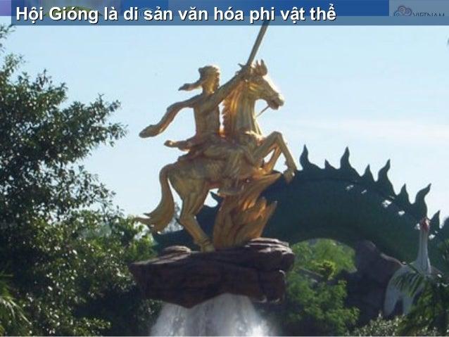 Hội Gióng là di sản văn hóa phi vật thểHội Gióng là di sản văn hóa phi vật thể
