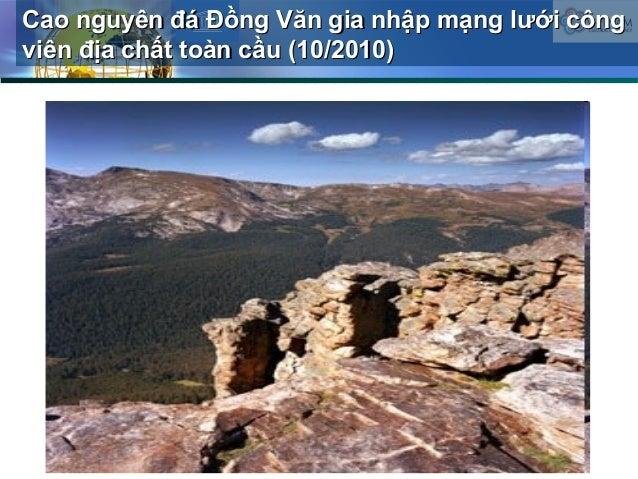 Cao nguyên đá Đồng Văn gia nhập mạng lưới côngCao nguyên đá Đồng Văn gia nhập mạng lưới công viên địa chất toàn cầu (10/20...
