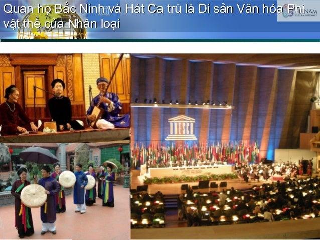Quan họ Bắc Ninh và Hát Ca trù là Di sản Văn hóa PhiQuan họ Bắc Ninh và Hát Ca trù là Di sản Văn hóa Phi vật thể của Nhân ...