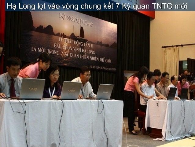 Hạ Long lọt vào vòng chung kết 7 Kỳ quan TNTG mớiHạ Long lọt vào vòng chung kết 7 Kỳ quan TNTG mới